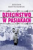 Bartnikowski Bogdan - Dzieciństwo w pasiakach