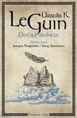 Le Guin Ursula K. - Dotąd dobrze