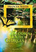 Mayes Frances - Słodka Leniwa Georgia