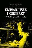 Krzysztof Dąbkiewicz - Emisariusze i kurierzy