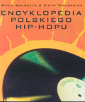 Adamczyk Basia, Tarasewicz Piotr - Encyklopedia polskiego Hip-Hopu + DVD
