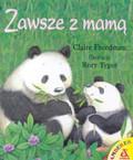 Freedman Claire - Zawsze z mamą