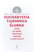 Mnich kartuski - Eucharystia tajemnica ślubna