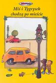 Janosch - Miś i tygrysek chodzą po mieście