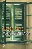 Lafon Marie-Hlene - Nasze życie