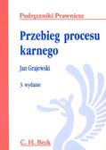 Grajewski Jan - Przebieg procesu karnego