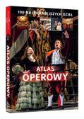 Joanna Wiśnios - Atlas operowy. 100 najpiękniejszych dzieł.