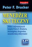 Drucker Peter F. - Menedżer skuteczny