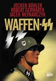 Boehler Jochen, Gerwarth Robert, Młynarczyk Jacek - Waffen SS