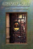 Carey Edward - Dom z obserwatorium