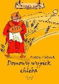 Fiedoruk Andrzej - Domowy wypiek chleba
