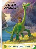 praca zbiorowa - Dobry Dinozaur. Koloruję i naklejam