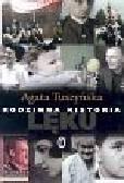 Tuszyńska Agata - Rodzinna historia lęku
