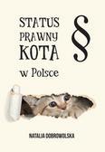 Dobrowolska Natalia - Status prawny kota w Polsce