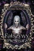 Raduchowska Martyna - Fałszywy pieśniarz