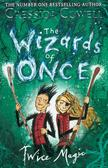 Cowell Cressida - The Wizards of Once 2 Twice Magic