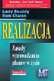 Bossidy Larry, Charan Ram - Realizacja