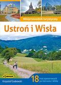 Grabowski Krzysztof - Przewodnik turystyczny Ustroń i Wisła