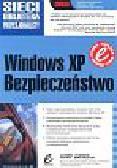 Weber Chris, Bahadur Gary - Windows XP Bezpieczeństwo