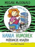 Megan McDonald - Hania Humorek. Pożeracze książek