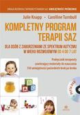Julie Knapp, Carolline Turnbull - Kompletny program terapii SAZ od 4 do7 lat + CD