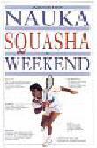 Khan Jahangir, Pratt Kevin - Nauka squasha w weekend