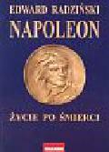 Radziński Edward - Napoleon Życie po śmierci