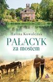 Halina Kowalczuk - Pałacyk za mostem