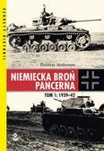 Anderson Thomas - Niemiecka broń pancerna Tom 1 1939-1942