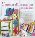 Trench Nicki - Ubranka dla dzieci na szydełku. 35 projektów dla dzieci w wieku 0-3 lata
