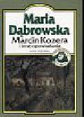 Dąbrowska Maria - Marcin Kozera i inne opowiadania