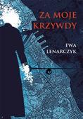 Ewa Lenarczyk - Za moje krzywdy