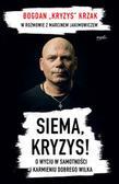 Bogdan 'Kryzys' Krzak - Siema, Kryzys!