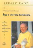 Kuran Włodzimierz - Żyję z chorobą Parkinsona