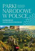 praca zbiorowa - Parki narodowe w Polsce