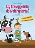 Łebek Łukasz - Czy krowy jeżdżą do weterynarza?