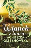 Agnieszka Olszanowska - Wianek z lauru