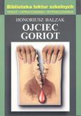 Balzak Honoriusz - Ojciec Goriot