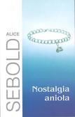 Sebold Alice - Nostalgia anioła