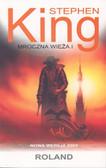 King Stephen - Mroczna wieża T.1 Roland