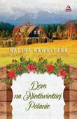 Halina Kowalczuk - Dom na niedżwiedziej polanie