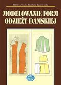 Elżbieta Stark, Barbara Tymolewska - Modelowanie form odzieży damskiej w.9