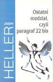 Heller Joseph - Ostatni rozdział czyli paragraf 22 bis