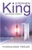 King Stephen - Mroczna wieża 2 Powołanie trójki