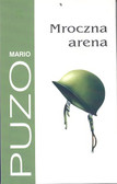 Puzo Mario - Mroczna arena