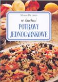 De Lauro Silvana - W kuchni Potrawy jednogarnkowe