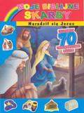 Moje biblijne skarby Narodził się Jezus