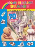 Moje biblijne skarby Jezus w Jerozolimie