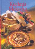 Kissel Renate - Kuchnia meksyku