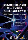 Dorota Bednarska-Olejniczak, Anna Mazurkiewicz-Pi - Innowacje na rynku detalicznych usług finansowych